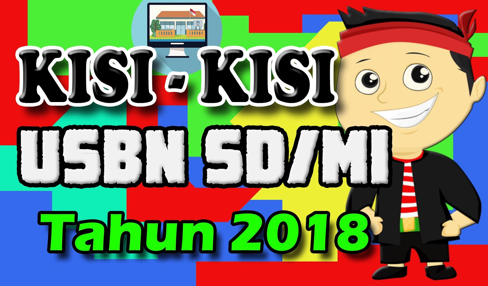 Download Kisi Kisi Ujian Sekolah Usbn Sd 2017 2018 Resmi Dapodikbangkalan Xyz