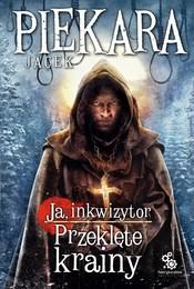 https://lubimyczytac.pl/ksiazka/4879695/ja-inkwizytor-przeklete-krainy