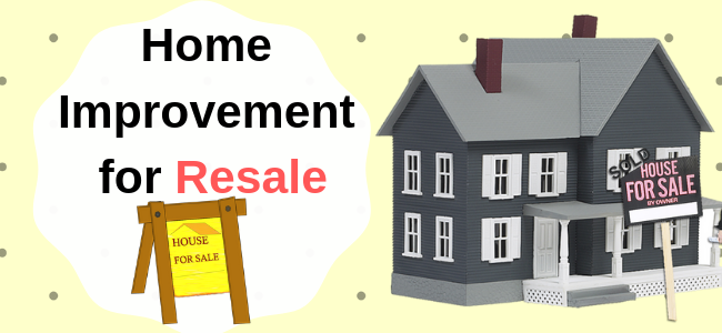 home improvement for resale