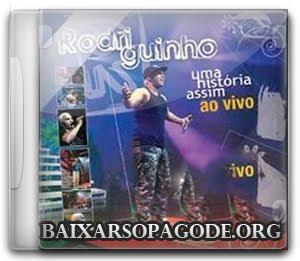 Rodriguinho - Uma Historia Assim 2 (Áudio DVD Ao Vivo 2009)