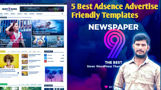 Top 5 Best Adsence advertise friendly Blogger templates