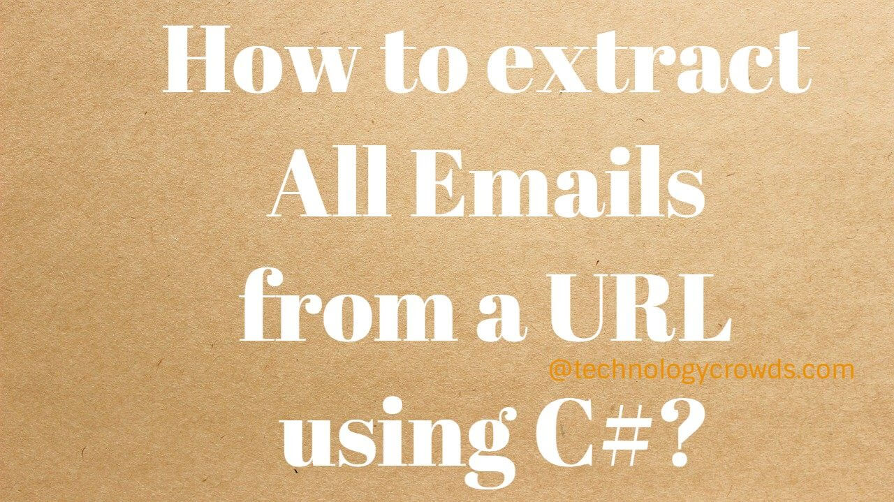 How to extract All Emails from a URL using C#?