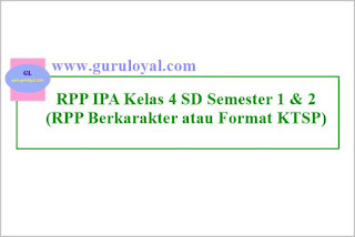 contoh rpp ipa kelas 4 sd semester 1 & 2 (berkarakter), lengkap
