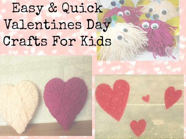 Easy & Quick Valentines Crafts For Children {Kids Craft}