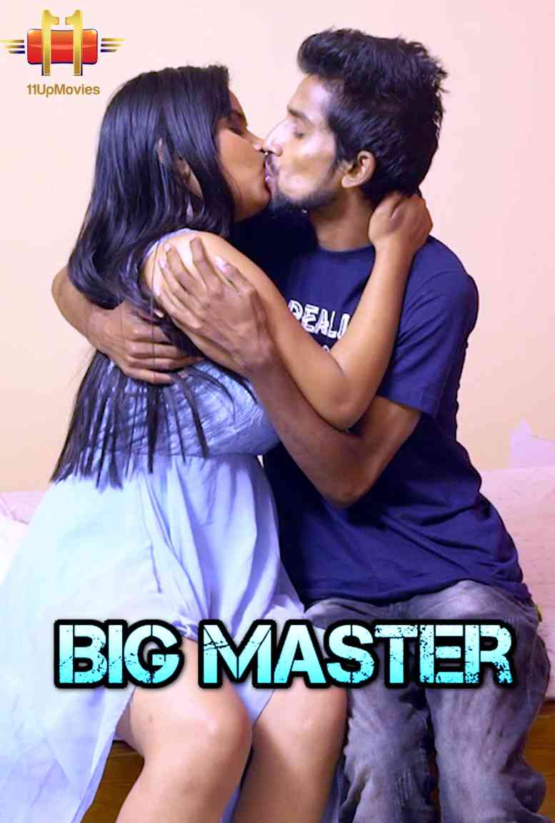Big Master Finale Uncut (2021) Hindi S01 E12 | 11 Up Movies Web Series | 720p WEB-DL | Download | Watch Online
