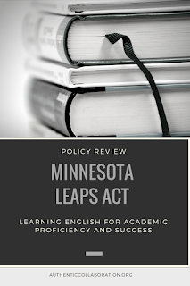 Minnesota LEAPS Act: Learning English for Academic Proficiency and Success from authenticcollaboration.org #education #policy #leadership #legislation #englishlearners
