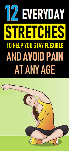 12 Body Stretch Exercises Will Help You Stay Flexible