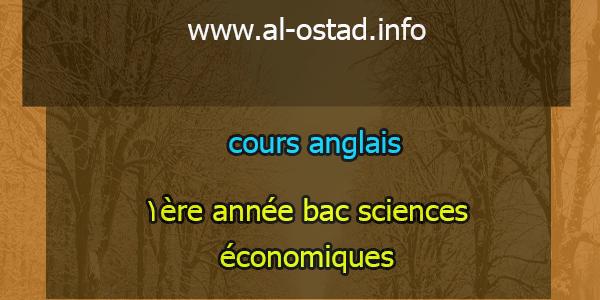 cours anglais: 1ère année bac sciences économiques