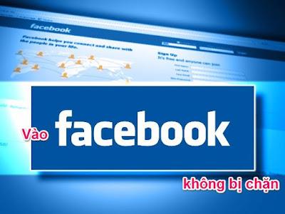 vao-facebook-khong-bi-chan