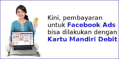 kartu-mandiri-debit-bayar-iklan-facebook