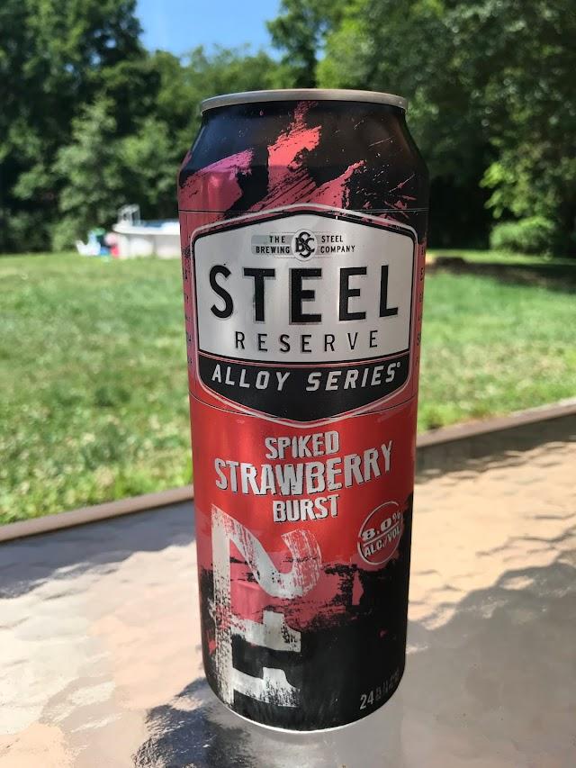 Malt Beverage Of The Week - Steel Reserve Spiked Strawberry Burst