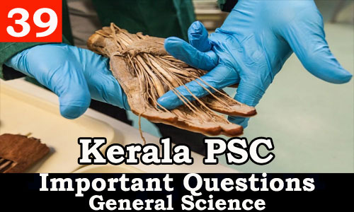 Kerala PSC - Important and Expected General Science Questions - 39