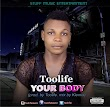 Music: Toolife 'Your Body'  @Toolifei