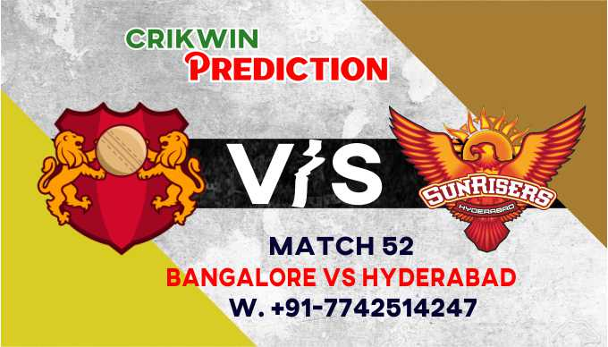 Hyderabad vs Bangalore IPL T20 52nd Match Today 100% Match Prediction Who will win - Cricfrog