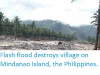 http://sciencythoughts.blogspot.co.uk/2017/12/flash-flood-destroys-village-on.html