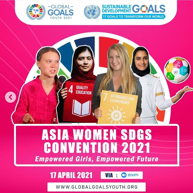 """ASIA WOMAN CONVENTION 2021 (VIRTUAL CONFERENCE) dengan tema """"Empowered Girls, Empowered Future"""""""
