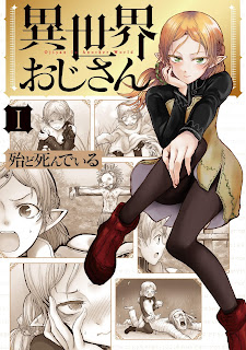 El manga Uncle From Another World (Isekai Ojisan)