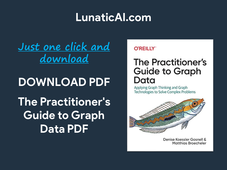 The Practitioner's Guide to Graph Data PDF