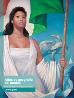 Libro de Texto Atlas de geografía del mundo Quinto grado 2016-2017
