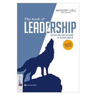 The Book Of Leadership - Dẫn Dắt Bản Thân, Đội Nhóm Và Tổ Chức Vươn Xa ebook PDF-EPUB-AWZ3-PRC-MOBI