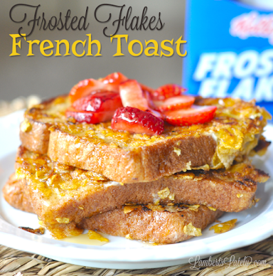 Frosted Flakes French Toast || Fun Breakfast Brunch Treat Dessert