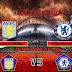 Prediksi Aston Villa vs Chelsea ,Minggu 23 May 2021 Pukul 22.00 WIB