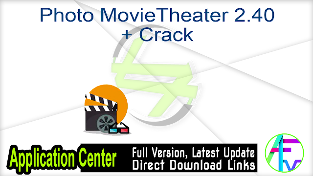Photo MovieTheater 2.40 + Crack