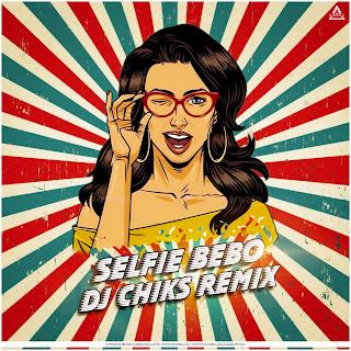 SELFIE BEBO (ODIA REMIX ) - DJ CHIKS