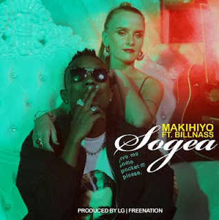 Makihiyo ft. Billnass - Sogea mp3 download