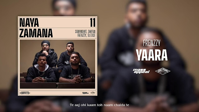 Aavrutti - Yaara Song Lyrics   Naya Zamana   Mass Appeal India   Gully Gang Lyrics Planet