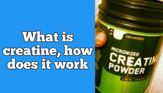 What is creatine, how does it work