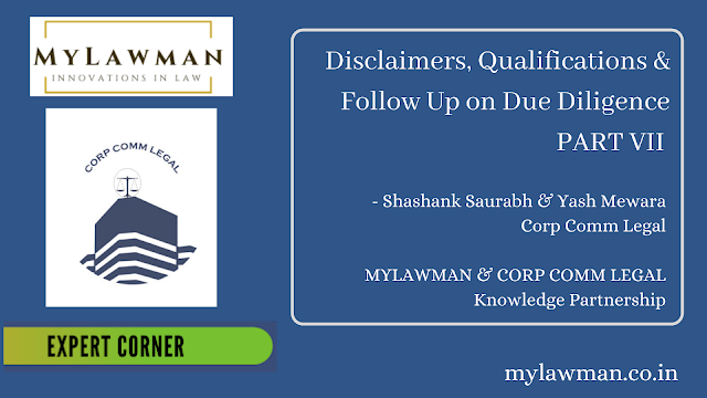 [Expert Corner Series] Disclaimers, Qualifications & Follow Up on Due Diligence by Shashank Saurabh & Yash Mewara- PART-VII | Corp Comm Legal on Corporate Law