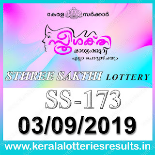 "KeralaLotteriesresults.in, ""kerala lottery result 03.09.2019 sthree sakthi ss 173"" 3rd September 2019 result, kerala lottery, kl result,  yesterday lottery results, lotteries results, keralalotteries, kerala lottery, keralalotteryresult, kerala lottery result, kerala lottery result live, kerala lottery today, kerala lottery result today, kerala lottery results today, today kerala lottery result, 3 9 2019, 03.09.2019, kerala lottery result 3-9-2019, sthree sakthi lottery results, kerala lottery result today sthree sakthi, sthree sakthi lottery result, kerala lottery result sthree sakthi today, kerala lottery sthree sakthi today result, sthree sakthi kerala lottery result, sthree sakthi lottery ss 173 results 3-9-2019, sthree sakthi lottery ss 173, live sthree sakthi lottery ss-173, sthree sakthi lottery, 3/9/2019 kerala lottery today result sthree sakthi, 03/09/2019 sthree sakthi lottery ss-173, today sthree sakthi lottery result, sthree sakthi lottery today result, sthree sakthi lottery results today, today kerala lottery result sthree sakthi, kerala lottery results today sthree sakthi, sthree sakthi lottery today, today lottery result sthree sakthi, sthree sakthi lottery result today, kerala lottery result live, kerala lottery bumper result, kerala lottery result yesterday, kerala lottery result today, kerala online lottery results, kerala lottery draw, kerala lottery results, kerala state lottery today, kerala lottare, kerala lottery result, lottery today, kerala lottery today draw result,"