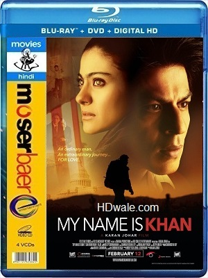 My Name Is Khan Full Movie Download (2010) 1080p & 720p BluRay