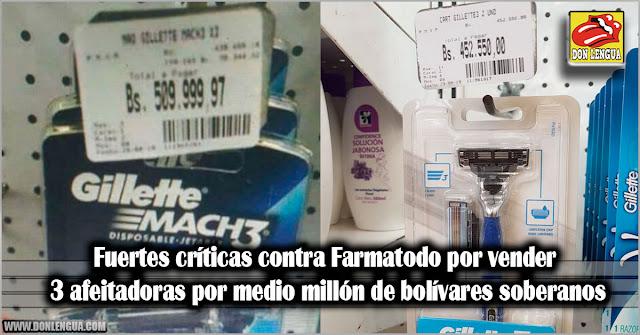 Fuertes críticas contra Farmatodo por vender 3 afeitadoras por medio millón de bolívares soberanos