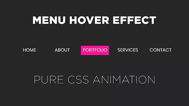Pure CSS Menu Hover Animation   CSS Navbar Animation