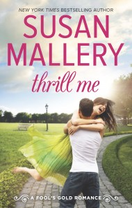 Thrill Me by Susan Mallery: Excerpt