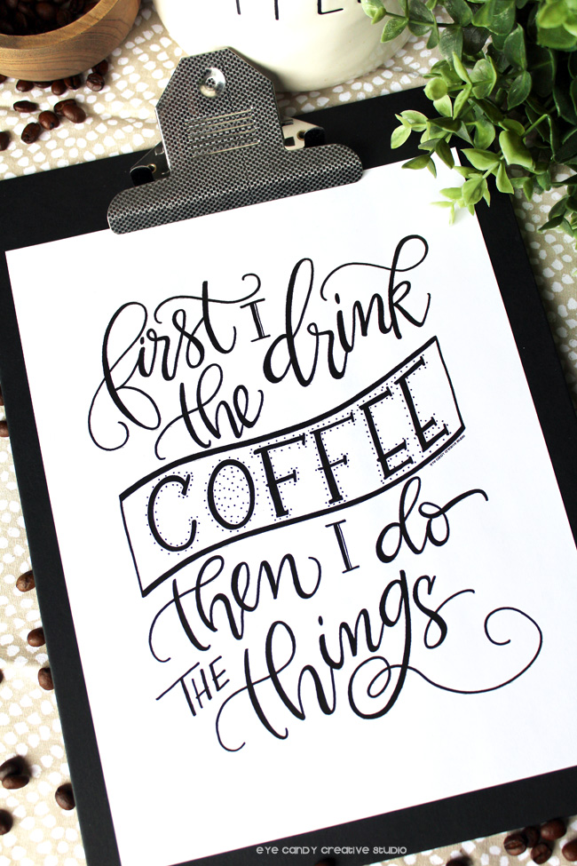 lettering, coffee art print, kitchen art, coffee lovers, cup of coffee