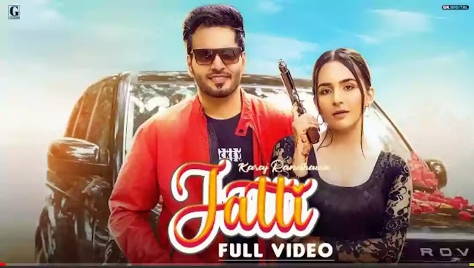 Jatti Lyrics in English - Karaj Randhawa