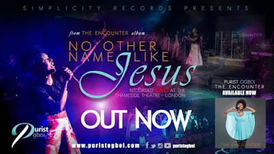 Audio + Video: No Other Name Like Jesus – Purist Ogboi