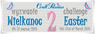 http://craftpassion-pl.blogspot.com/2016/03/wyzwanie-22016-wielkanoc-challenge.html