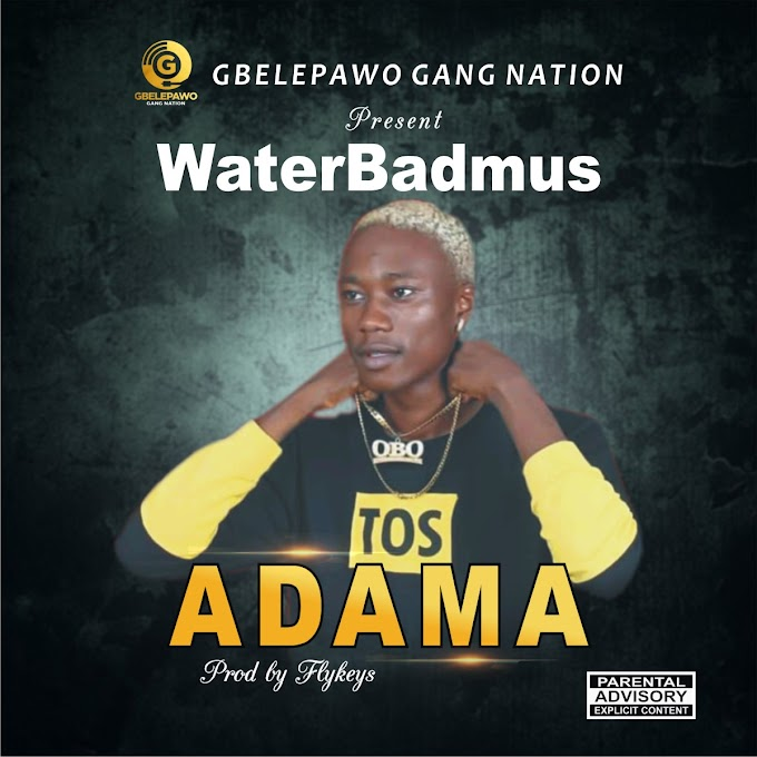 WaterBadmus - Adama