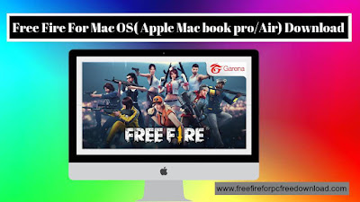 Free Fire For Mac