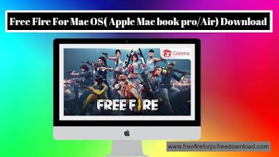 Garena Free Fire For Mac Os ( Apple Mac book pro/Air) Download