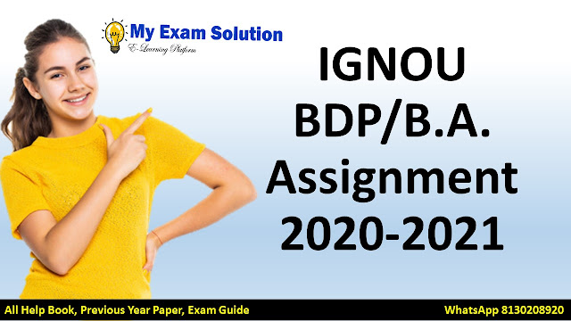 IGNOU BDP ASSIGNMENT 2020-21, IGNOU BA ASSIGNMENT 2020-21, IGNOU BDP ASSIGNMENT 2021, IGNOU SOLVED ASSIGNMENT, BA SOLVED ASSIGNMENT