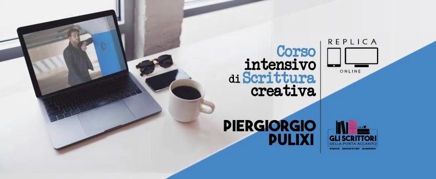 Corso intensivo di scrittura creativa con Piergiorgio Pulixi