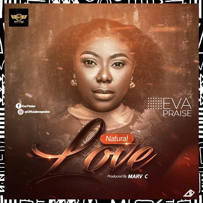 Natural Love - Eva Praise
