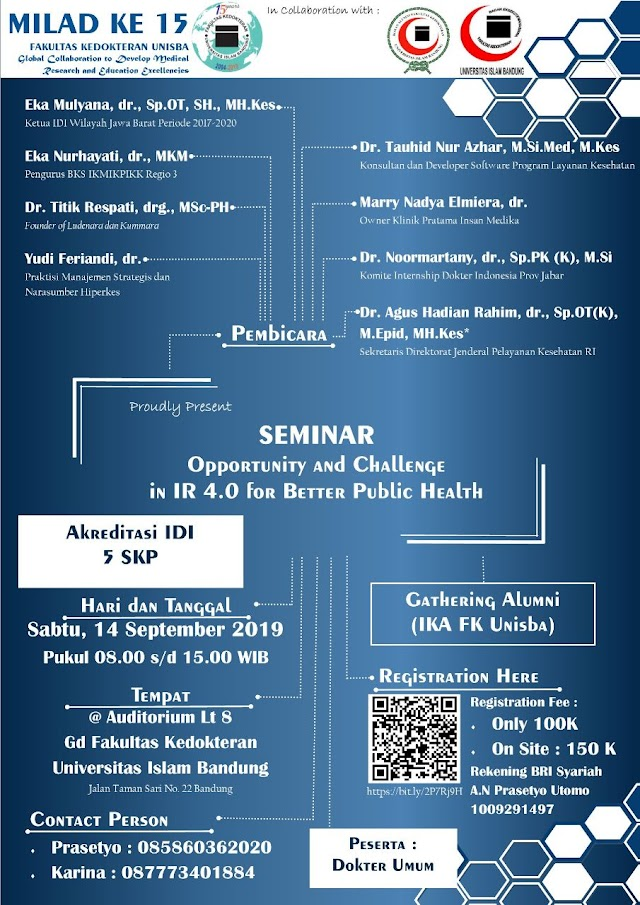 """SEMINAR """"Opportunity and Challange in Industry 4.0 for Better Public Helath"""" Saturday, September 14th 2019"""