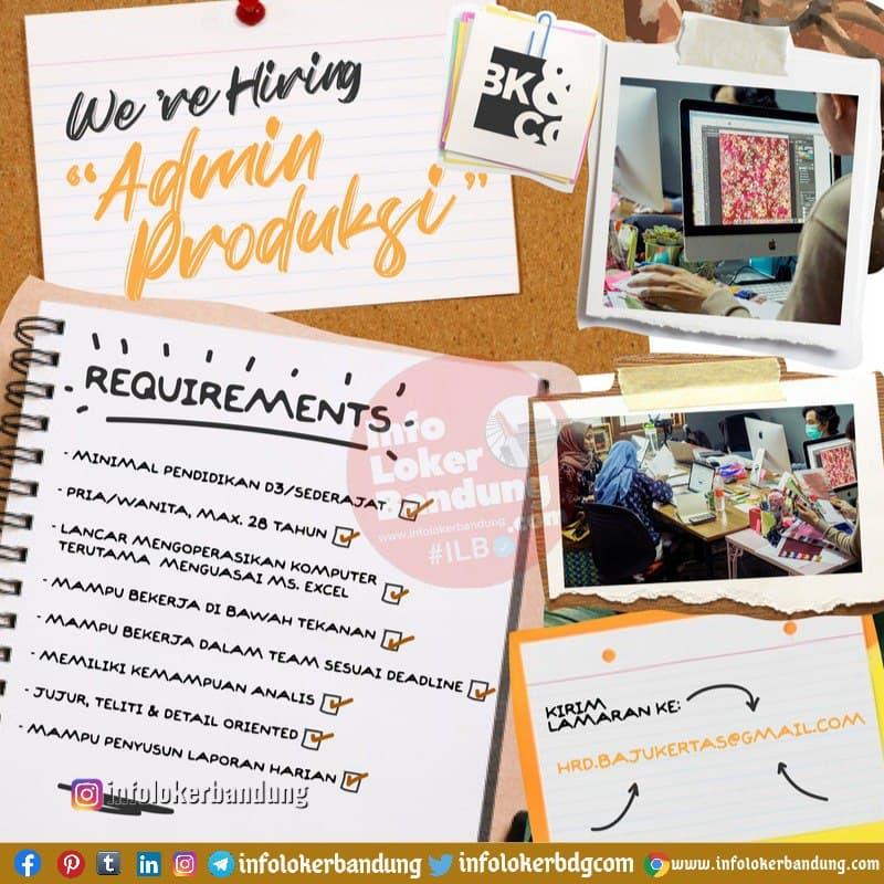 Lowongan Kerja Admin Produksi CV. Bajukertas Kreasindo Bandung Januari 2021