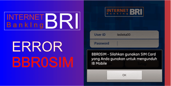 Cara Mengatasi Gagal Login Error BBR0SIM di Internet Banking BRI
